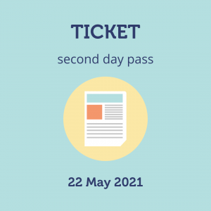 Second Day Pass, 22 May 2021