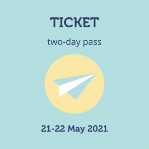 Two Day Pass, 21-22 May 2021
