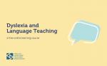Dyslexia and Language Teaching