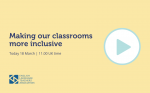 Making our classrooms more inclusive