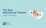 The Bear Educational Theatre