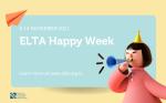 ELTA Happy Week   8-14 Nov 2021